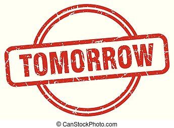 tomorrow grunge stamp