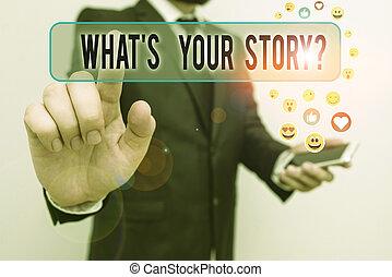 ton, écriture, être, journey., concept, question., texte, quelqu'un, mon, histoire, propre, quel, signification, sur, demandé, s