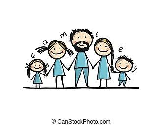 ton, famille, heureux, ensemble, croquis, conception