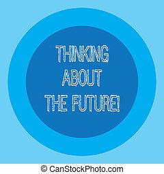 tonalité, photo, forme, frontière, demain, pensée, deux, écriture, future., texte, conceptuel, cercle, plans, business, projection, space., main, buts, sur, establishing, confection, rond