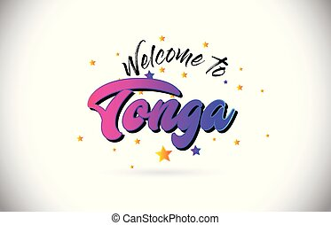 Tonga Welcome To Word Text with Purple Pink Handwritten Font and Yellow Stars Shape Design Vector.