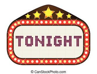 Tonight Movie Theatre Marquee