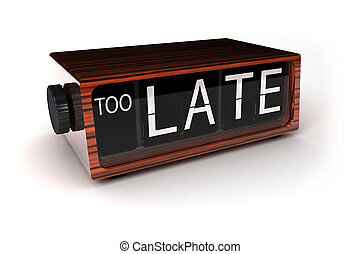 Too late - conceptual image of an alarm clock showing that ...