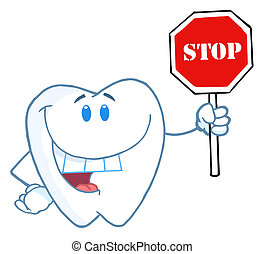 Tooth Holding Up A Stop Sign