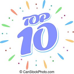 Top 10 Blue word inside fireworks on white background. A colored volume inscription.
