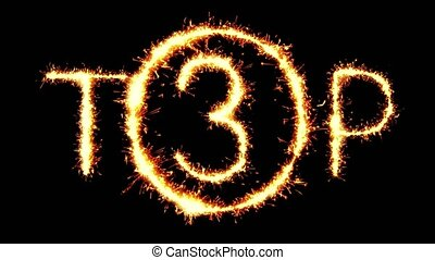 TOP 2 Text Sparkler Writing With Glitter Sparks Particles Firework on Black 4K Loop Background. Greeting card, Invitation, Celebration, Party, Gift, Message, Wishes, Festival.