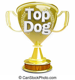 Top Dog Leader Winner Best Player Boss Trophy Award 3d Illustration