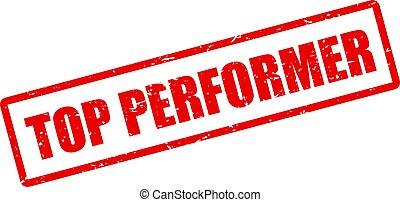 Top performer grunge stamp