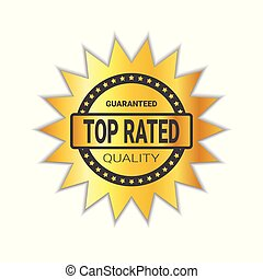 Top Rated Sticker Golden Badge High Quality Sign Isolated