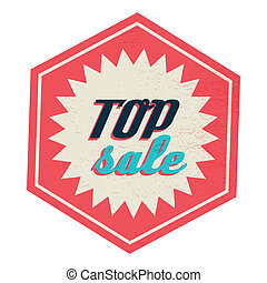 Top sale label, vintage style - Top sale label in vintage...