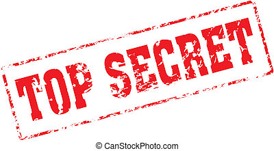 top secret - Grungy ink stamp, vector format very easy to ...