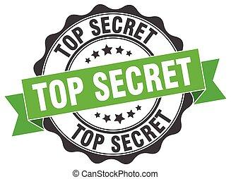 top secret stamp. sign. seal