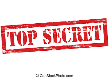 Top secret - Stamp with text top secret inside, vector...