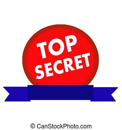 top secret white wording on Circle red background ribbon blue