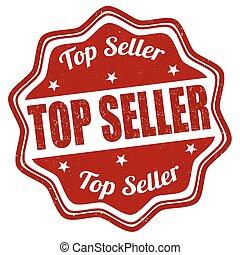 Top seller stamp - Top seller grunge rubber stamp on white ...