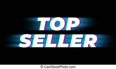 Top Seller Text Glitch Effect Promotion Advertisement Loop Background. Price Tag, Sale, Discounts, Deals, Special Offers, Green Screen and Alpha Matte