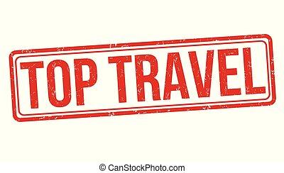 Top travel grunge rubber stamp