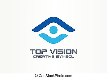 Top vision, man eye creative symbol concept. Protect people, security, care abstract business logo idea. Growth, progress, arrow up icon