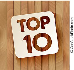 TOP10 lettering on wooden background