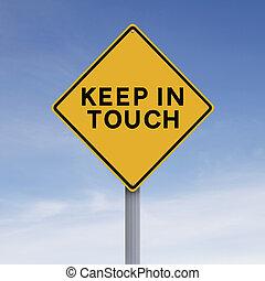 toque, mantenha