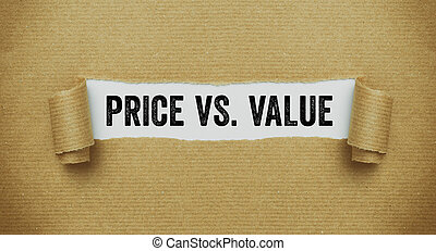 Torn brown paper revealing the words Price vs Value