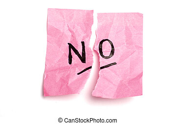"""Pink post it note isolated on white and torn in half with """"no"""" written."""