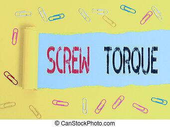 torque., tekst, handschrift, betekenis, nut., schroef, noodzakelijk, kracht, strengeling, maatregel, concept, spinnen