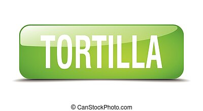 tortilla green square 3d realistic isolated web button