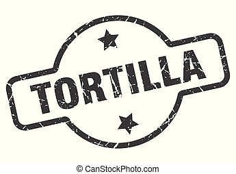 tortilla sign - tortilla vintage round isolated stamp