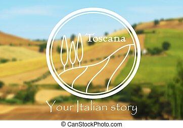 Toscana. Italian landscape - Toscana. Logo of Italian...
