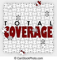 Total Coverage words on puzzle pieces to illustrate gaps or holes in an insurance policy to protect your life or health