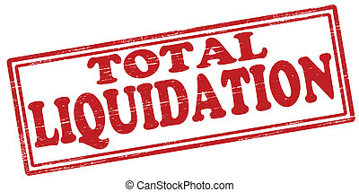 Total liquidation - Stamp with text total liquidation inside...