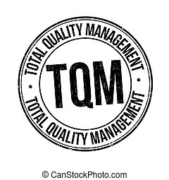 Total quality management grunge rubber stamp