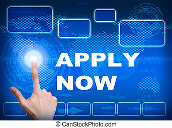 Touch screen digital interface of apply now concept