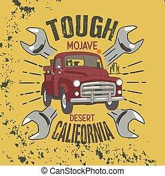 Tough Mojave Desert California Slogan, good for tee graphic...