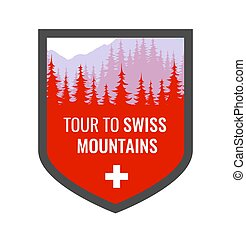 Tour to Swiss Alps - Coat of Arms, Vector blazon illustration in red color with Alpine mountains and forest.