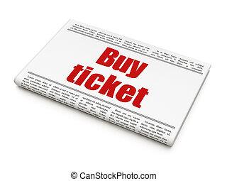 Tourism concept: newspaper headline Buy Ticket on White...