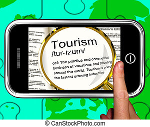 Tourism Definition On Smartphone Shows Traveling Abroad Or Family Vacations