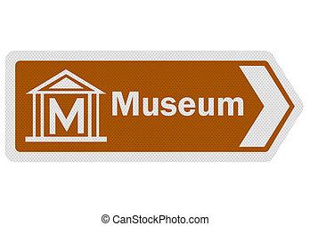 Photo realistic metallic reflective 'museum' road sign, isolated on pure white