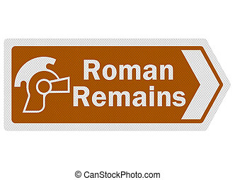 Tourist information series: photo-realistic metallic, reflective 'Roman Remains' sign, isolated on white