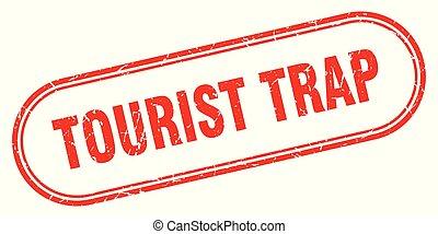 touriste, piège
