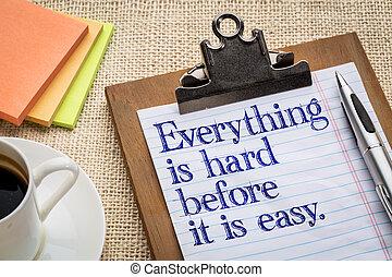 tout, dur, facile, avant