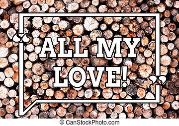 tout, photo, signe, bon, message, bonheur, thoughts., vendange, love., idées, bois, texte, conceptuel, vous, roanalysisce, projection, intentions, fond, bois, entier, sauvage, sentiment, mon, affection