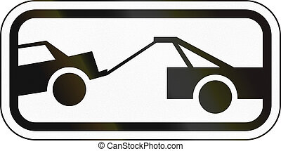 Tow Away Zone - United States traffic sign: Tow away zone