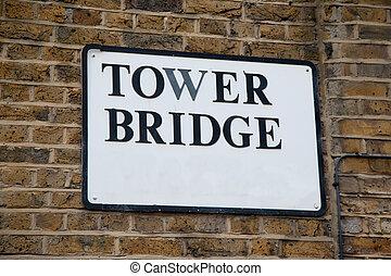 Tower Bridge Sign in London