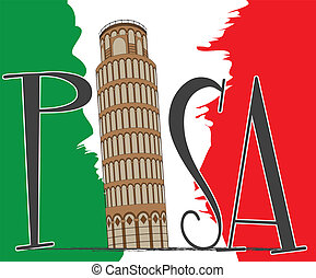 pisa - tower of pisa over flag of italy and text of pisa