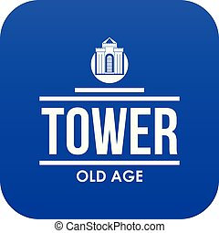 Tower old age icon blue vector isolated on white background