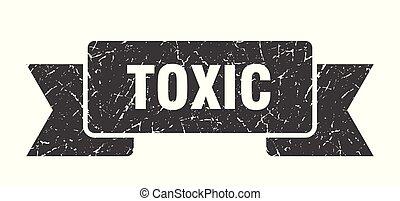 toxic grunge ribbon. toxic sign. toxic banner