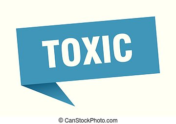 toxic speech bubble. toxic sign. toxic banner