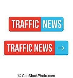 tráfico, noticias, botón, vector